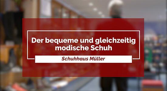 Schuhhaus Müller - Der bequeme und gleichzeitig modische Schuh