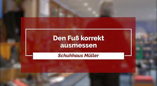 Schuhhaus Müller - Den Fuß korrekt ausmessen